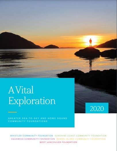 Sea to Sky Vital Explorations 2020